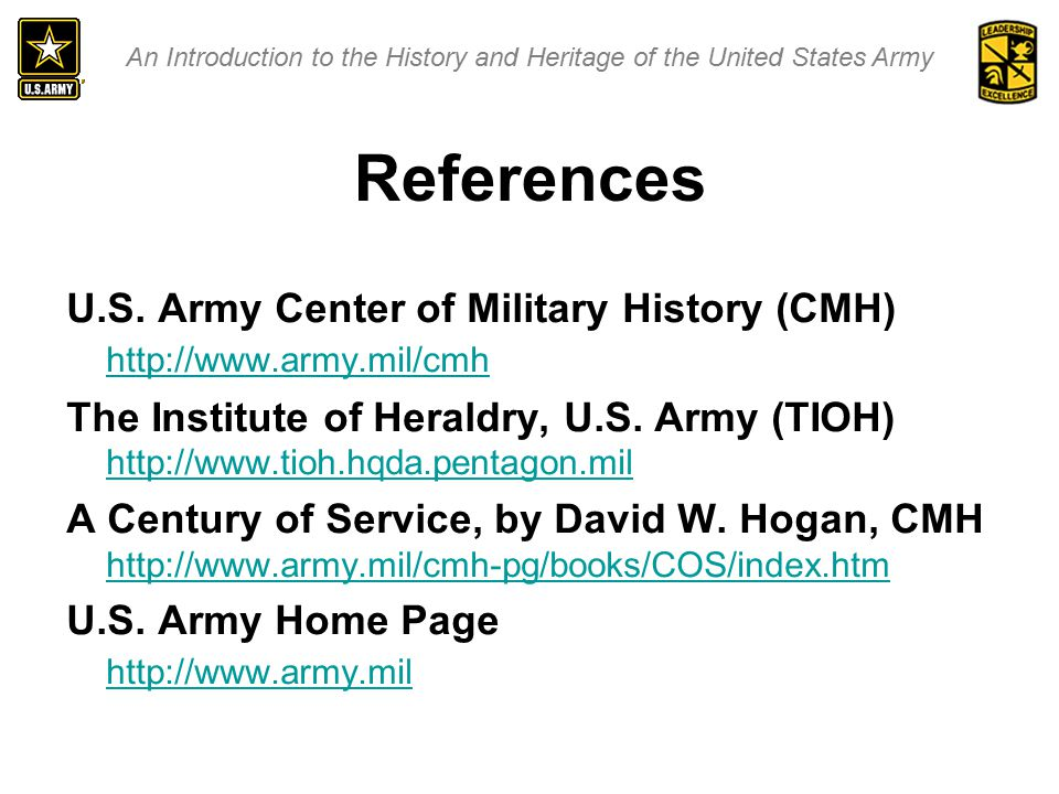 An Introduction to the History and Heritage of the United States Army  The Army's Birth  A Brief History of Campaigns  Department of the Army Emblem  The U.S.