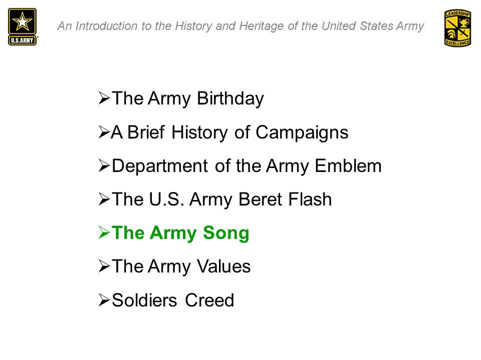 An Introduction to the History and Heritage of the United States Army  The Army Birthday  A Brief History of Campaigns  Department of the Army Emblem  The U.S.