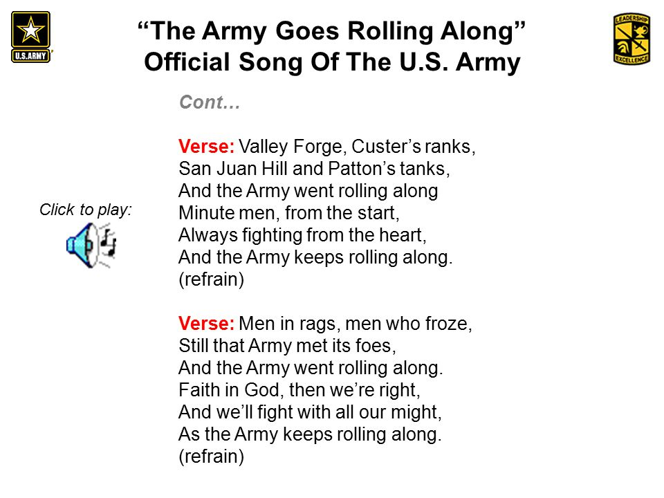 An Introduction to the History and Heritage of the United States Army The Army Goes Rolling Along Official Song Of The U.S.
