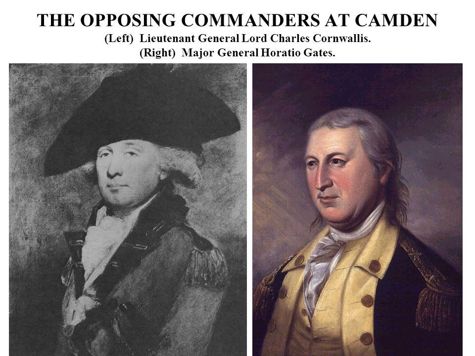 THE OPPOSING COMMANDERS AT CAMDEN (Left) Lieutenant General Lord Charles Cornwallis.