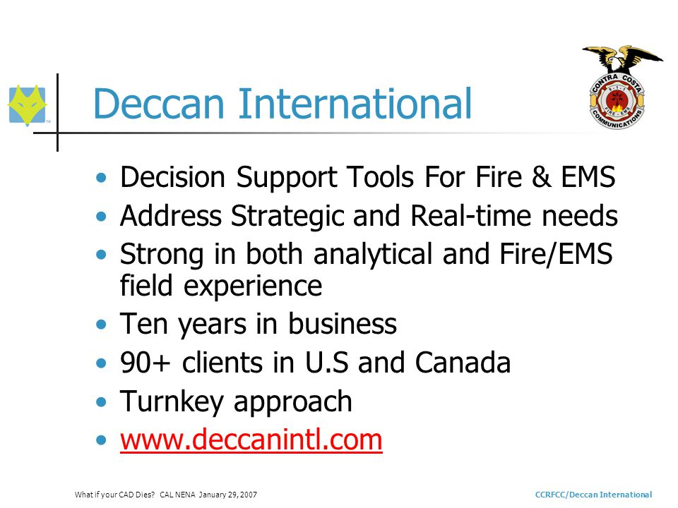 CCRFCC/Deccan InternationalWhat if your CAD Dies.
