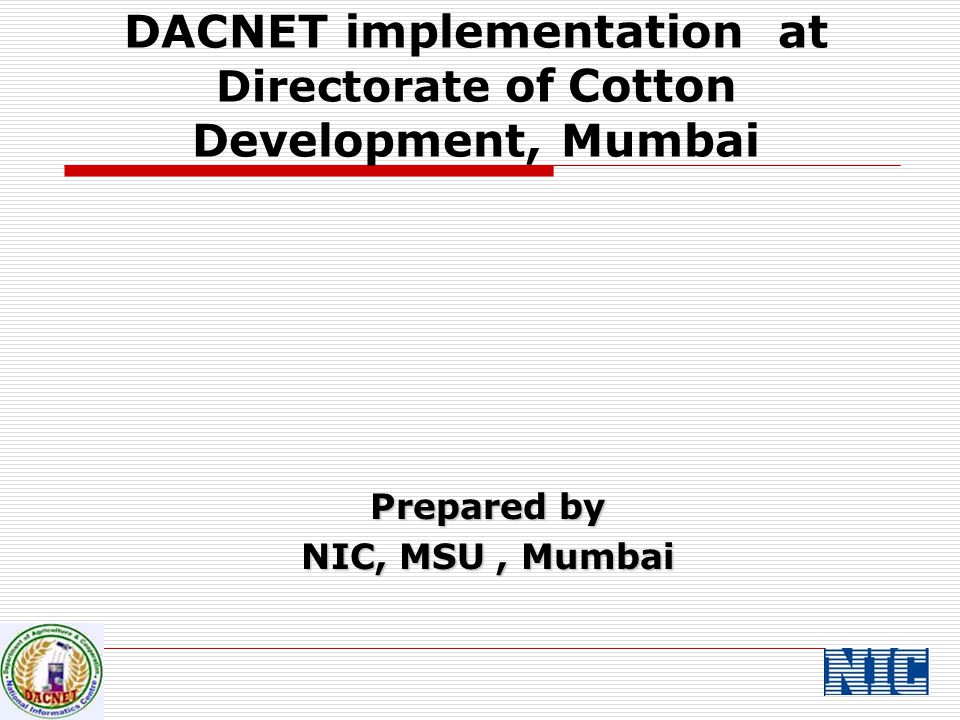 Portal for Directorate Objective:  To disseminate information to State Governments and other concerned departments/agencies for effective implementation of schemes  To publish technical bulletins on various aspects of cotton production for targeted audience like farmer of various states and extension personnel.