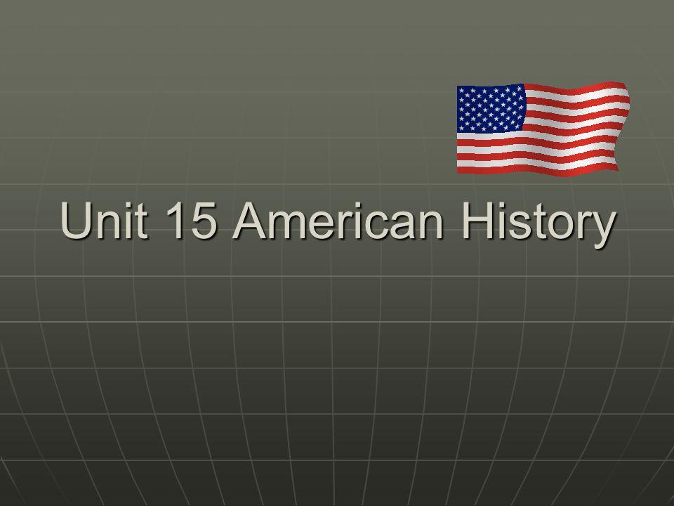 Unit 15 American History