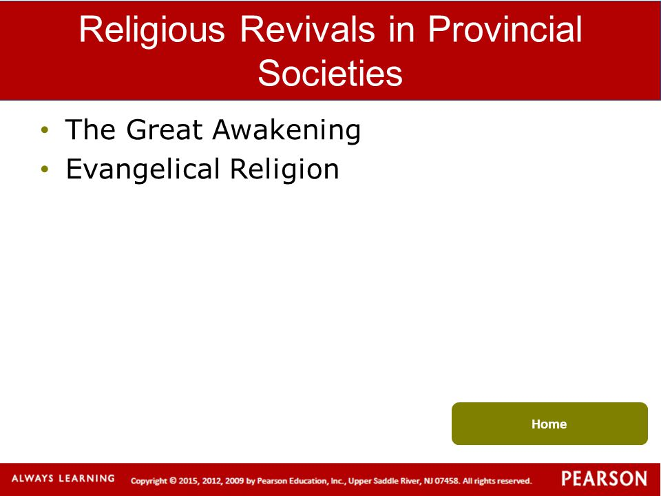 Religious Revivals in Provincial Societies The Great Awakening Evangelical Religion Home