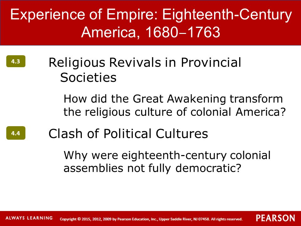 Clash of Political Cultures Governing the Colonies: The American Experience Colonial Assemblies Home