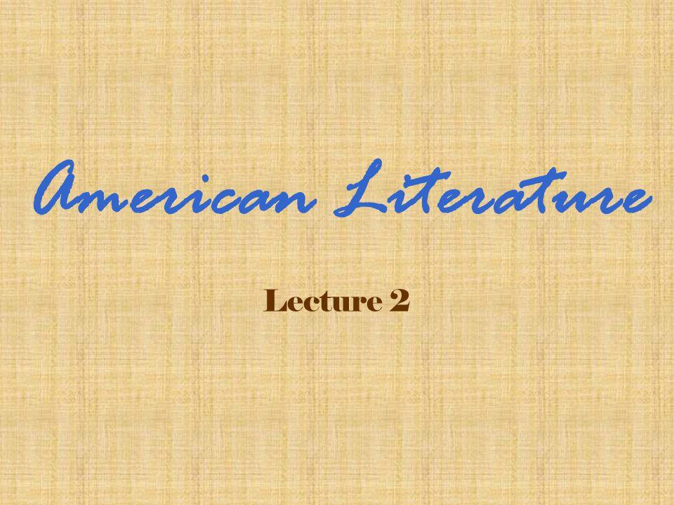 Lecture 2 American Literature