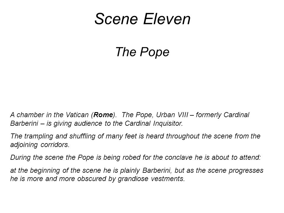 Scene Eleven The Pope A chamber in the Vatican (Rome).
