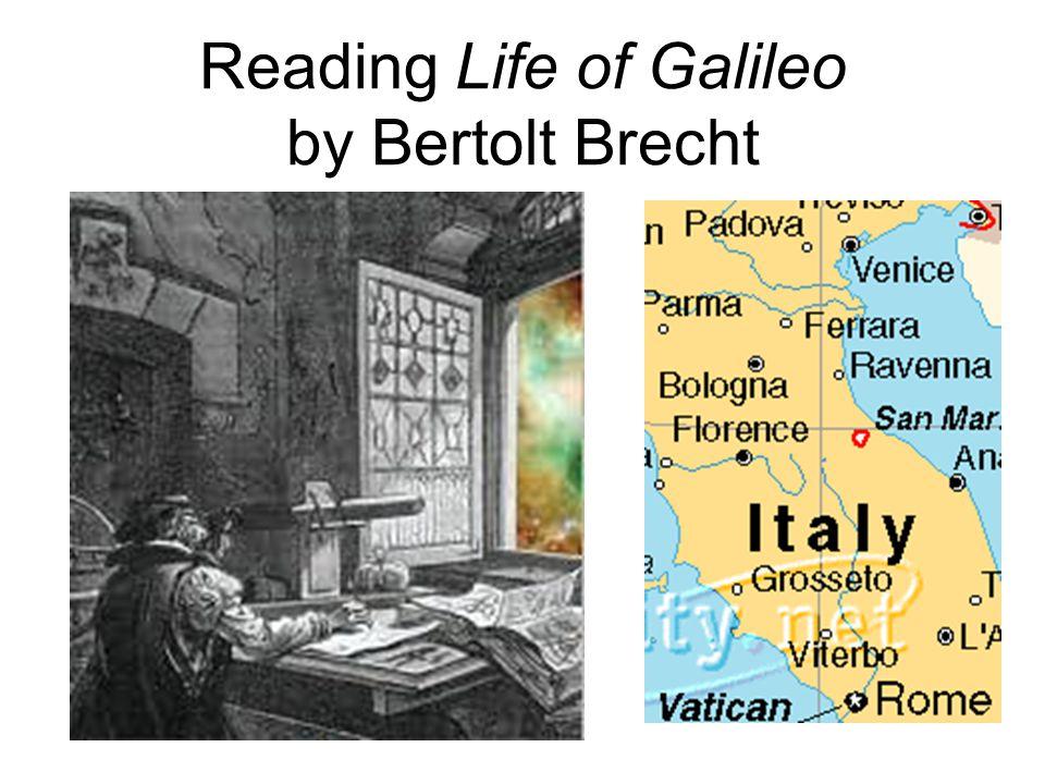 Characters Galileo GalileiAttendant Monk Andrea Sarti (man)Andrea Sarti (boy) Ludovico MarsiliMrs.