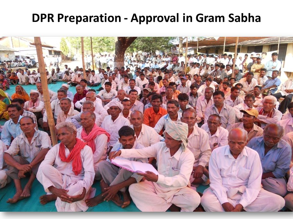 DPR Preparation - Approval in Gram Sabha