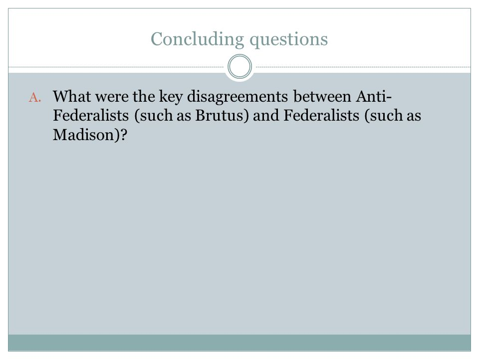 Concluding questions A.