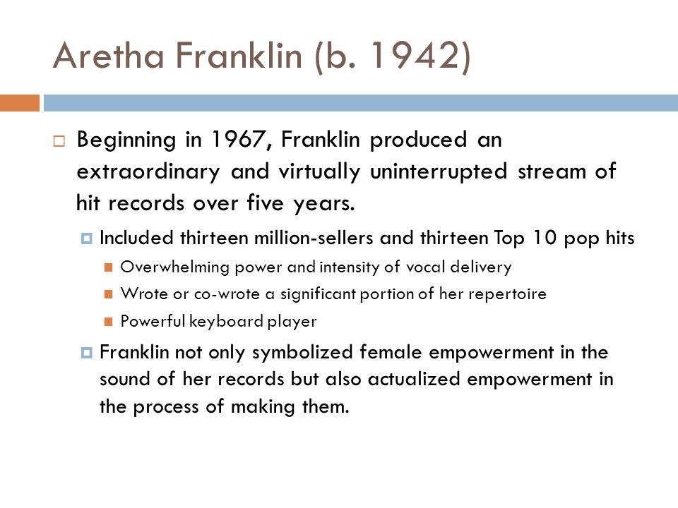 Aretha Franklin (b.
