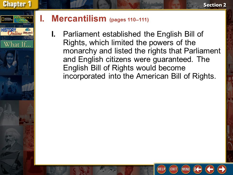 Section 2 DLN-7 I.Parliament established the English Bill of Rights, which limited the powers of the monarchy and listed the rights that Parliament and English citizens were guaranteed.