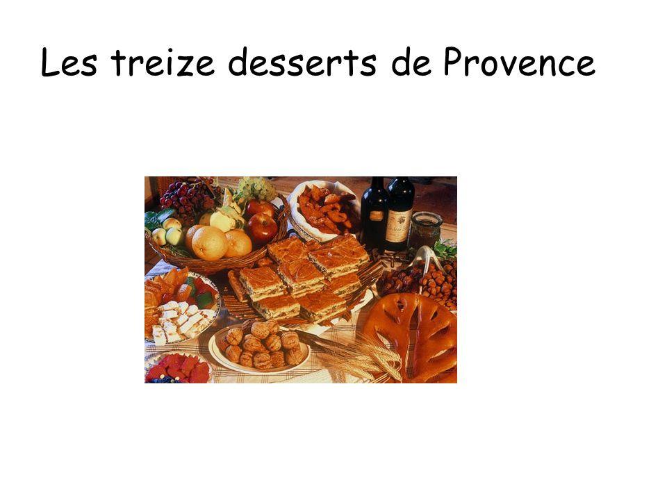 Les treize desserts de Provence