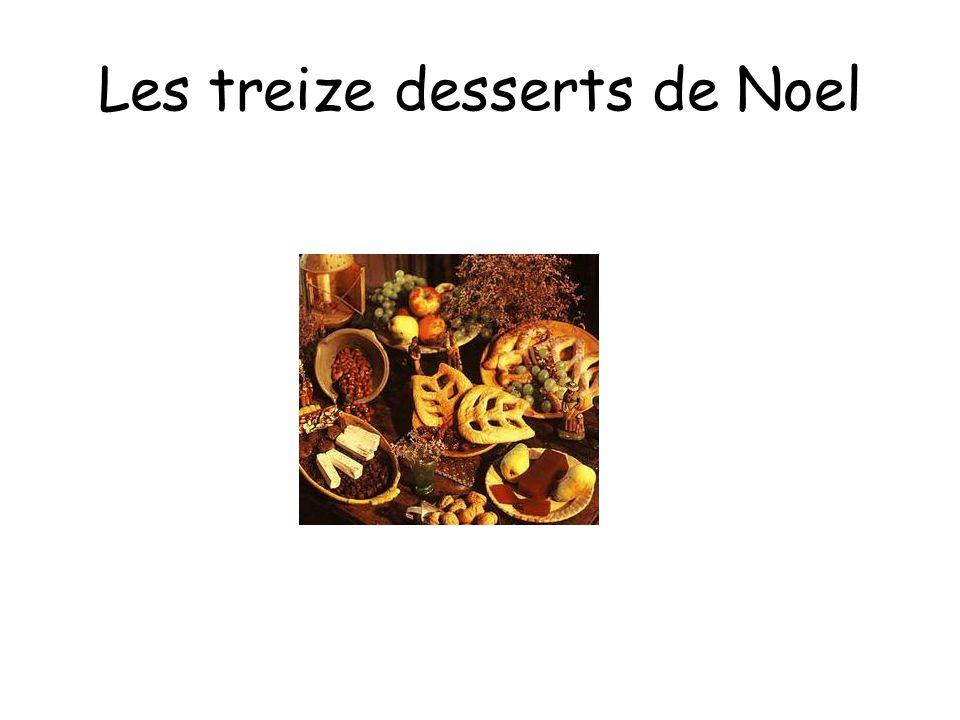 Les treize desserts de Noel