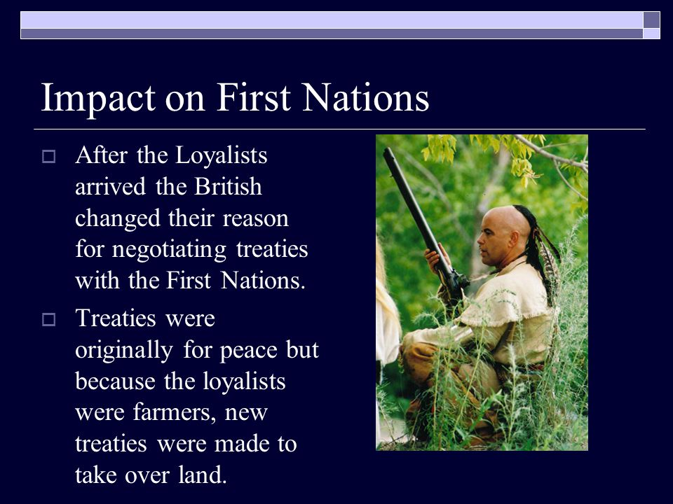 Loyalists Press for Change  Many Loyalists in Nova Scotia joined existing settlements.