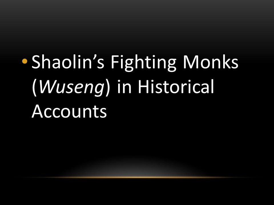 Shaolin's Fighting Monks (Wuseng) in Historical Accounts