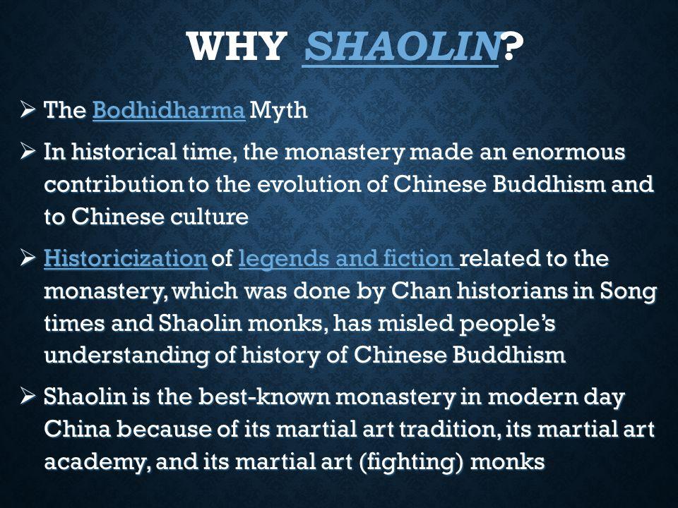 WHY SHAOLIN .
