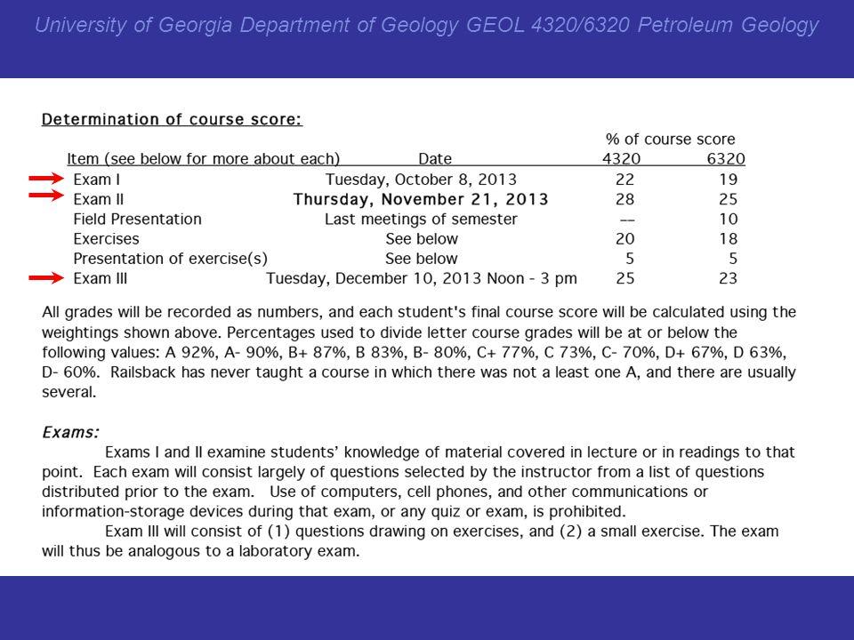 University of Georgia Department of Geology GEOL 4320/6320 Petroleum Geology