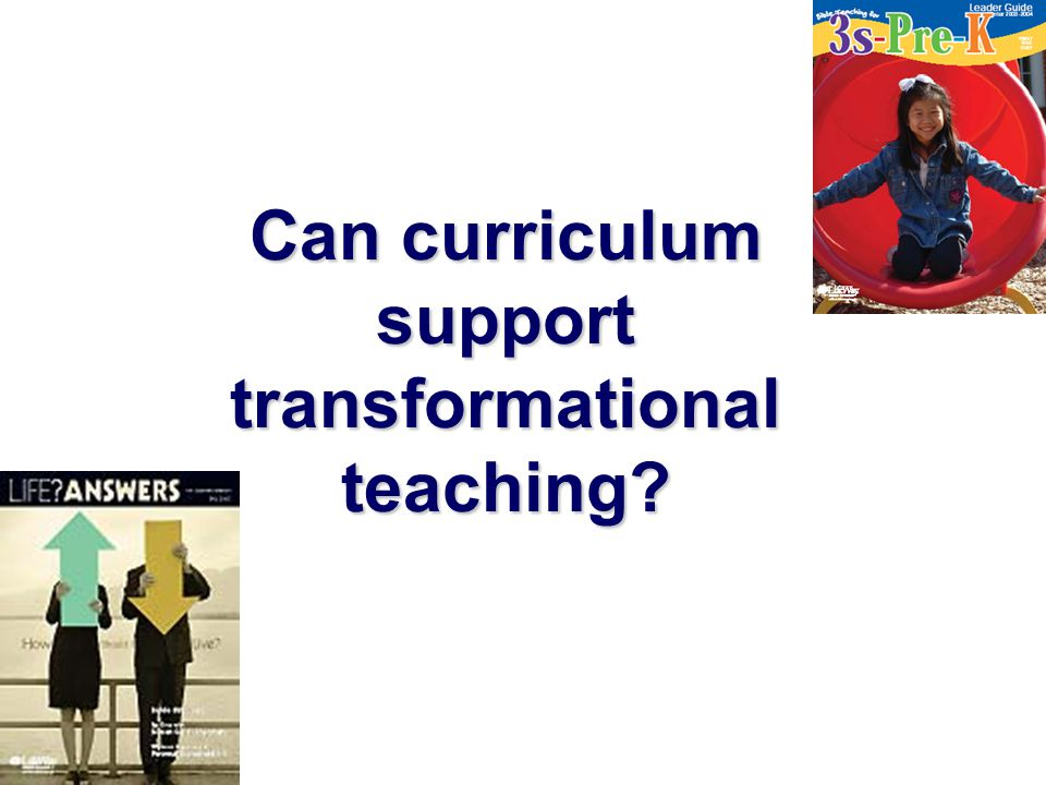 Can curriculum support transformational teaching?