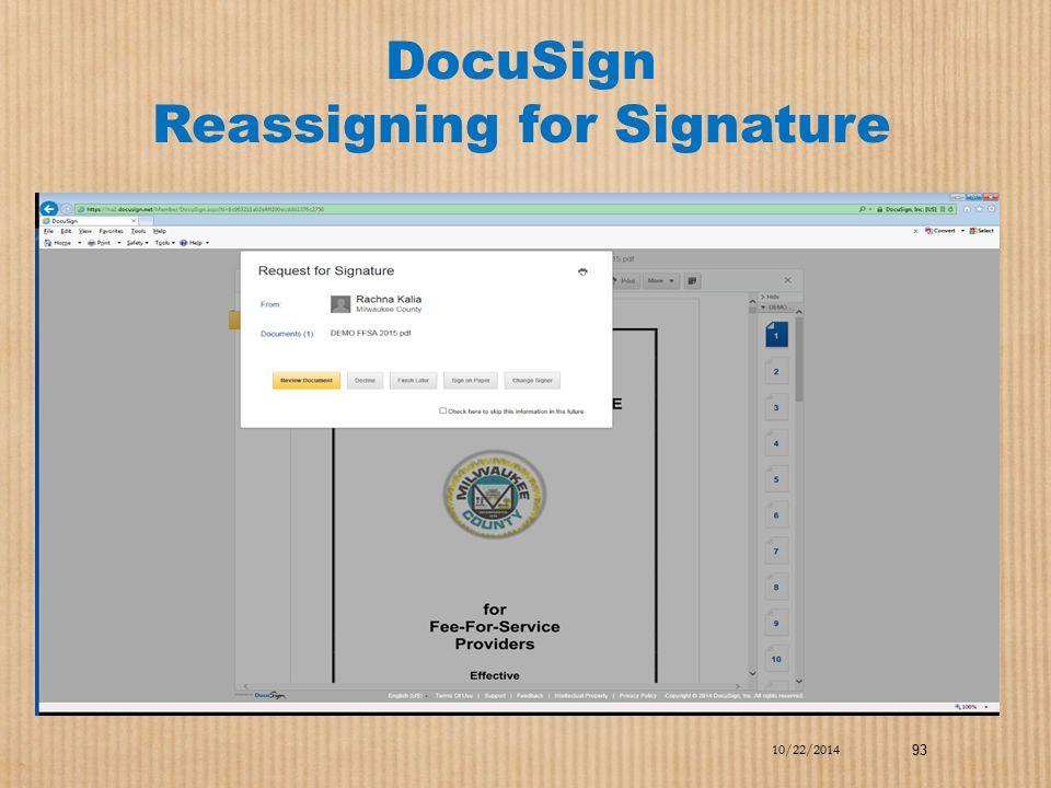 DocuSign Reassigning for Signature 10/22/2014 93