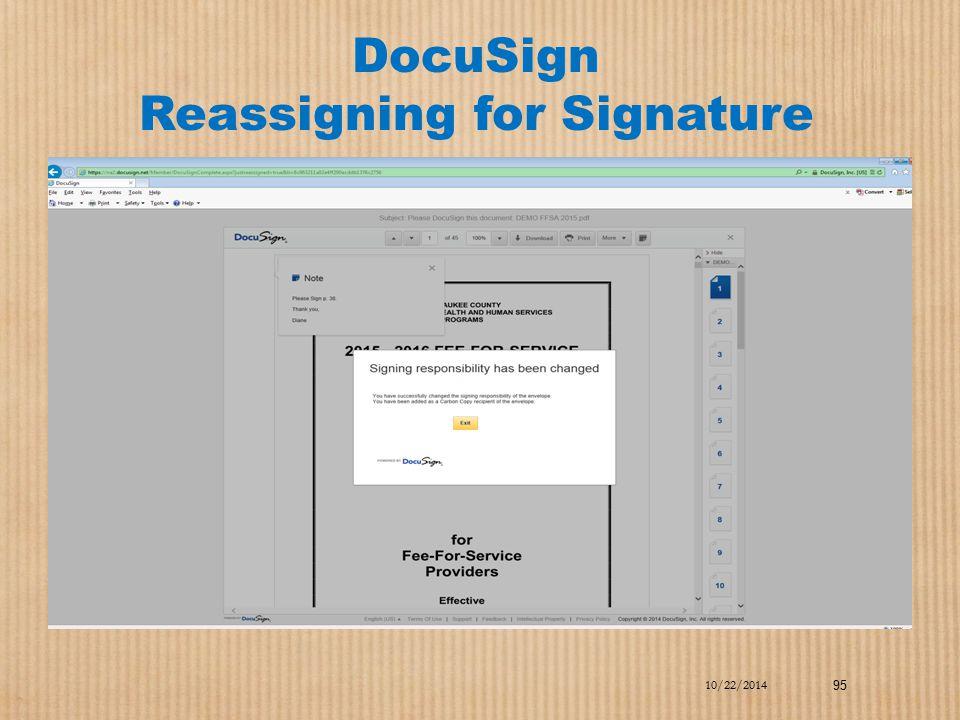 DocuSign Reassigning for Signature 10/22/2014 95