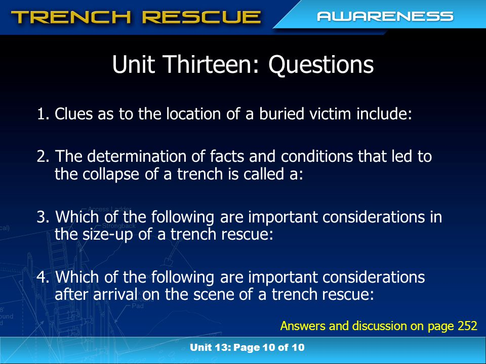 Answers and discussion on page 252 Unit Thirteen: Questions 1.Clues as to the location of a buried victim include: 2. The determination of facts and c