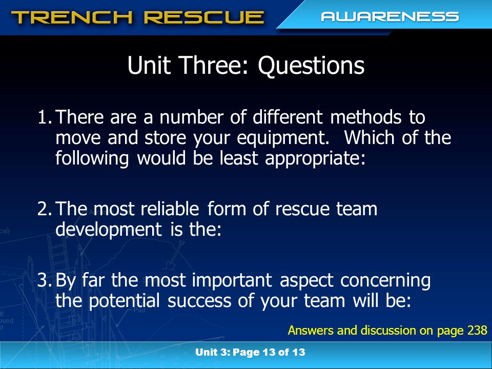 Answers and discussion on page 238 Unit Three: Questions 1.There are a number of different methods to move and store your equipment. Which of the foll