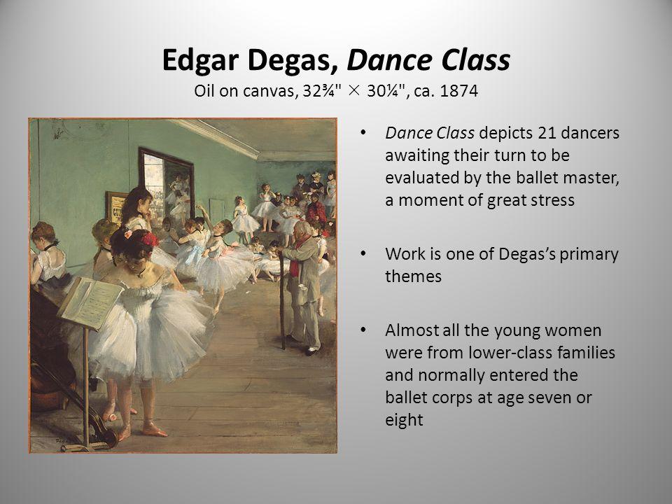 Edgar Degas, Dance Class Oil on canvas, 32¾  30¼ , ca.