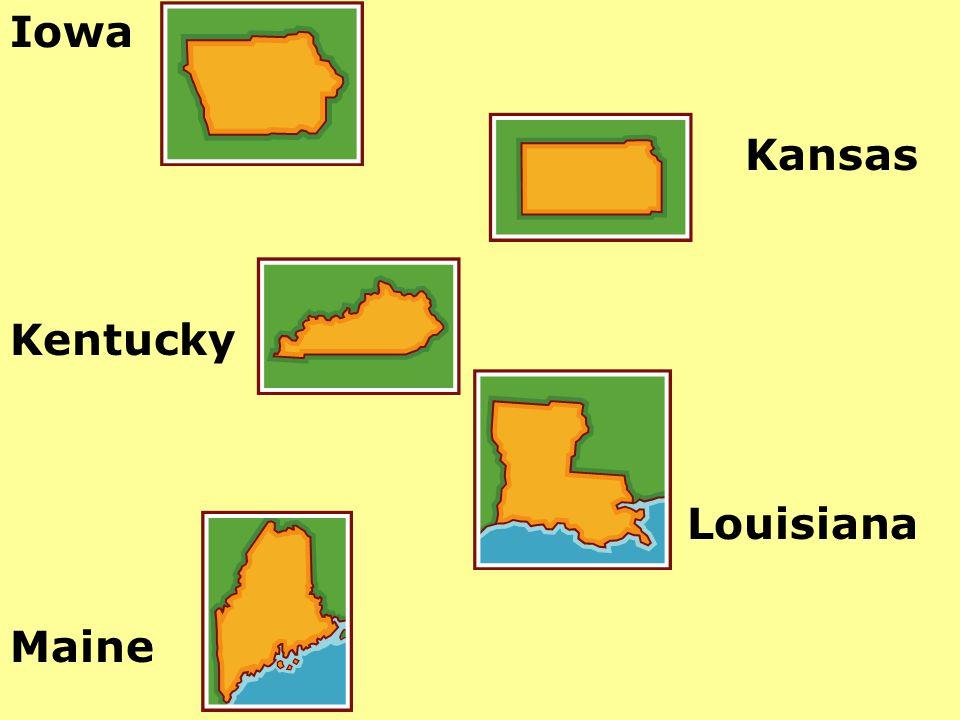 Iowa Kansas Kentucky Louisiana Maine