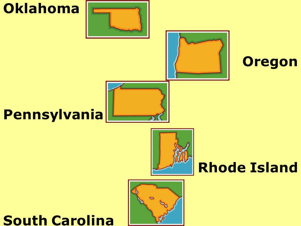 Oklahoma Oregon Pennsylvania Rhode Island South Carolina