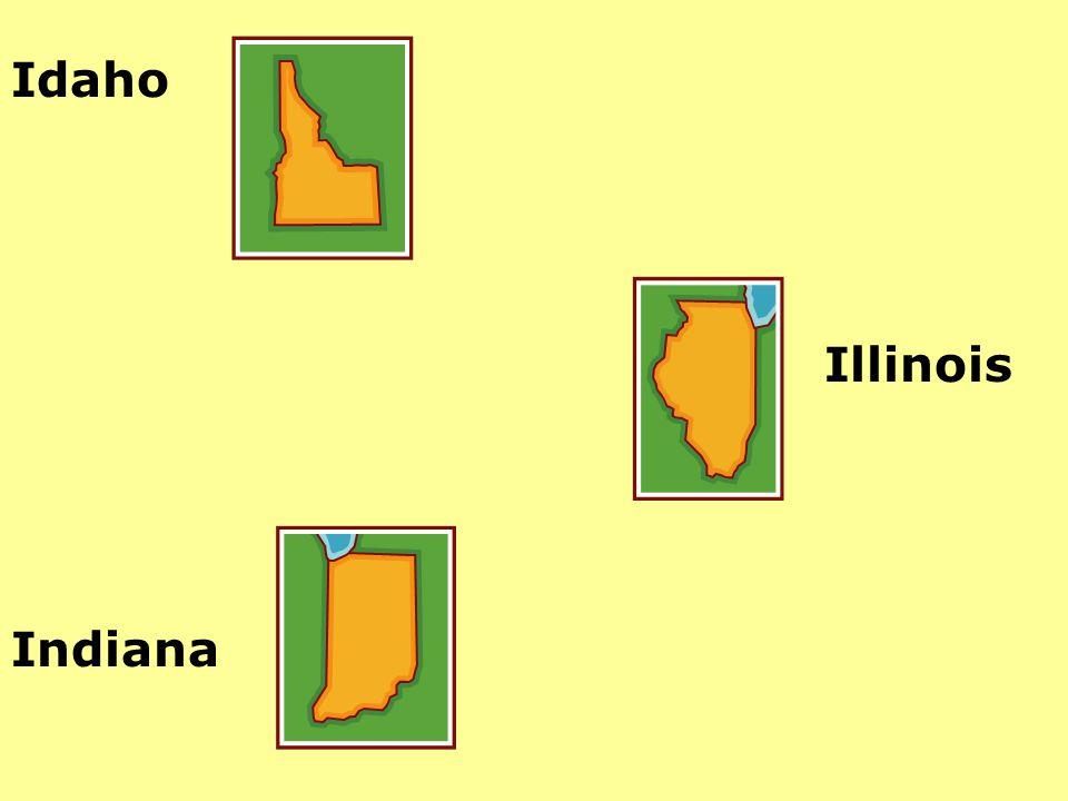 Idaho Illinois Indiana