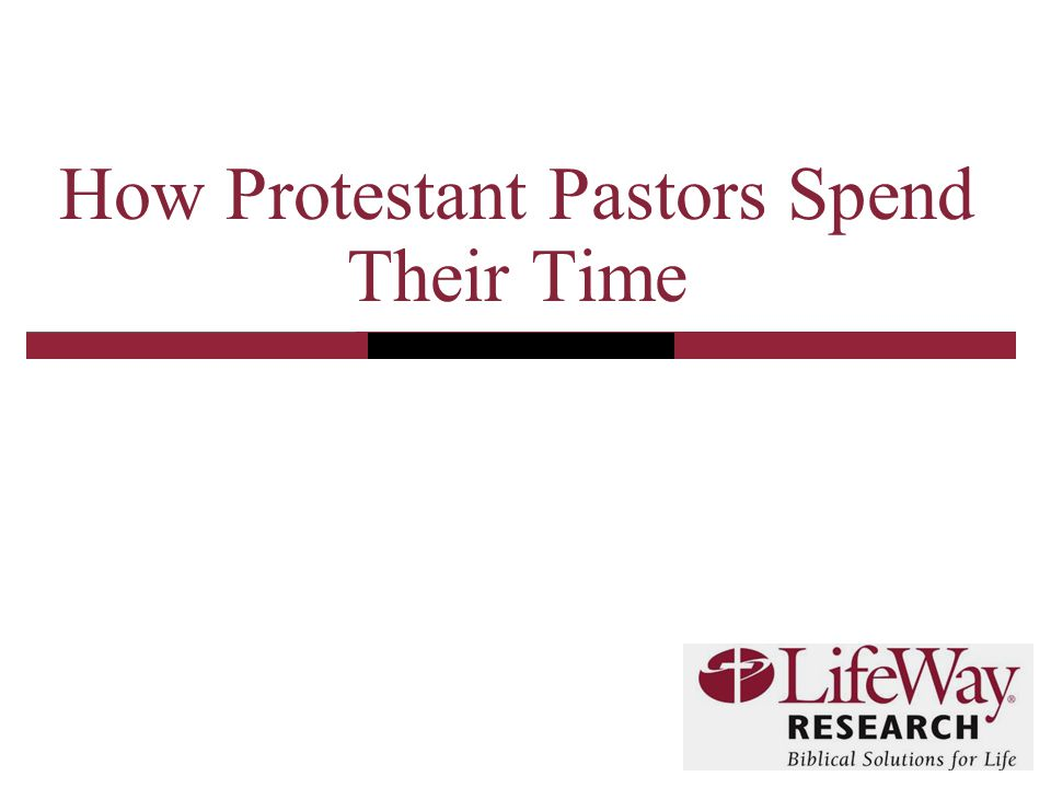 How Protestant Pastors Spend Their Time