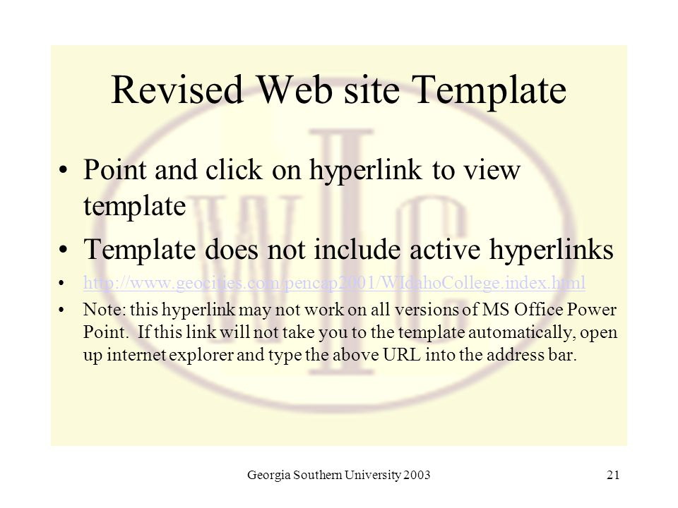 Georgia Southern University 200321 Revised Web site Template Point and click on hyperlink to view template Template does not include active hyperlinks
