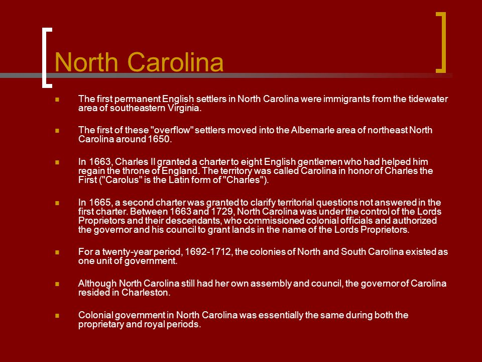 North Carolina The first permanent English settlers in North Carolina were immigrants from the tidewater area of southeastern Virginia. The first of t