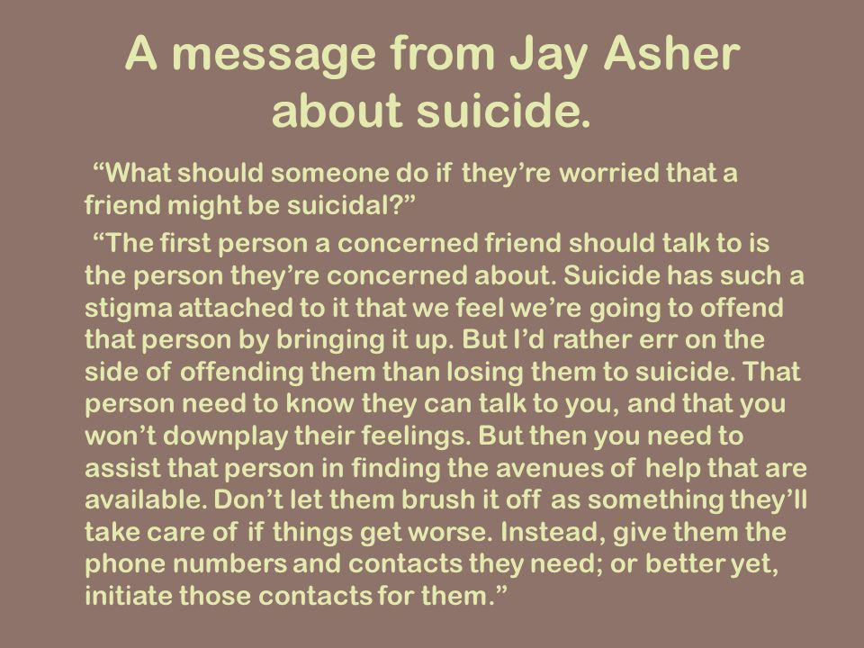 Another message about suicide from Jay Asher.