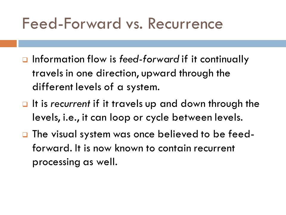 Feed-Forward vs.