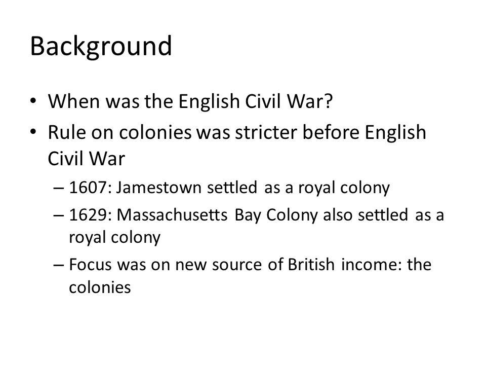 Background When was the English Civil War.