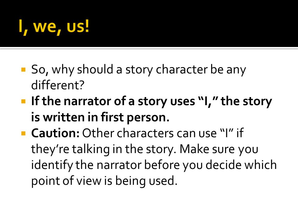  So, why should a story character be any different.
