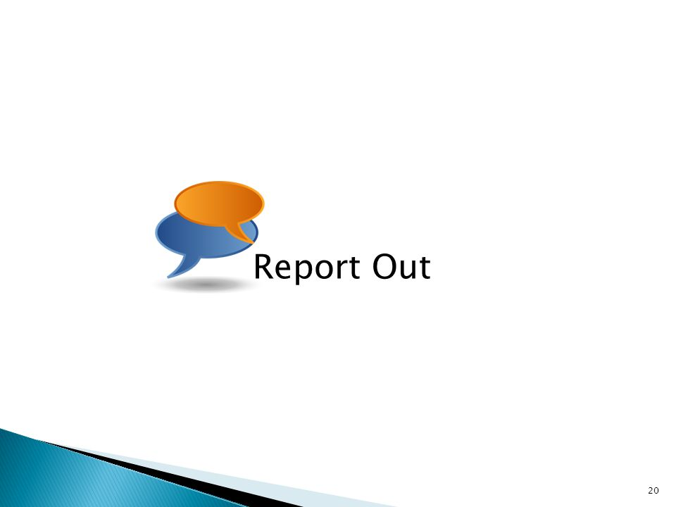 Report Out 20