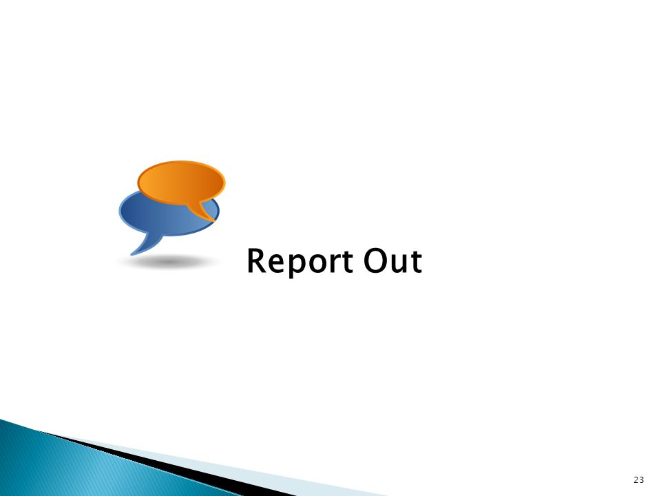 Report Out 23