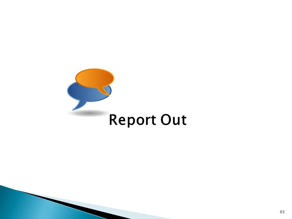 Report Out 63