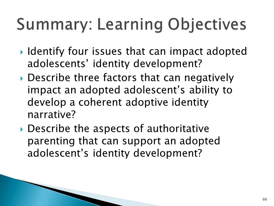  Identify four issues that can impact adopted adolescents' identity development.