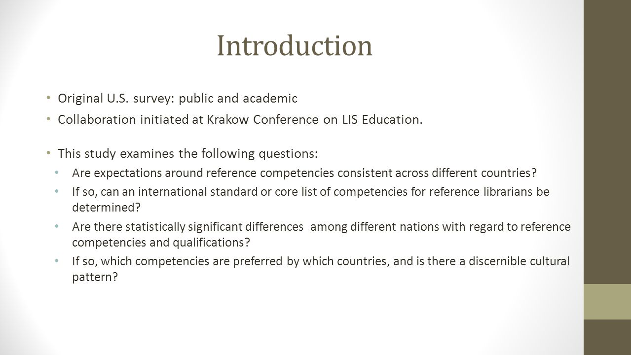 Introduction Original U.S. survey: public and academic Collaboration initiated at Krakow Conference on LIS Education. This study examines the followin