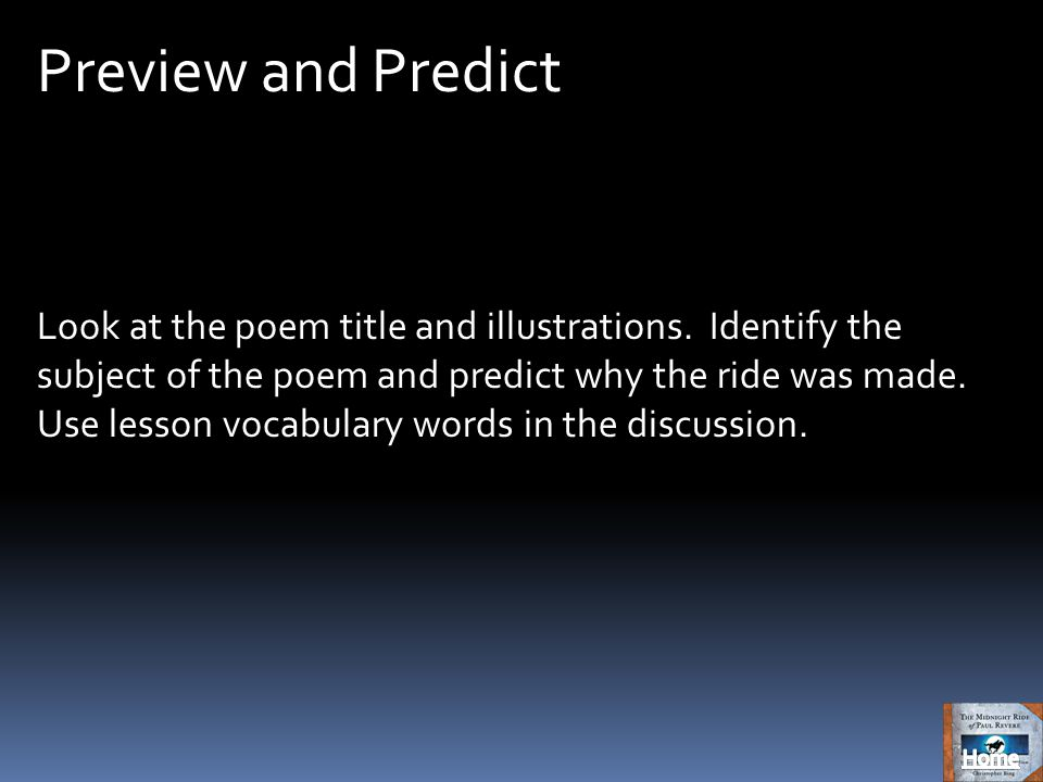 Preview and Predict Look at the poem title and illustrations.