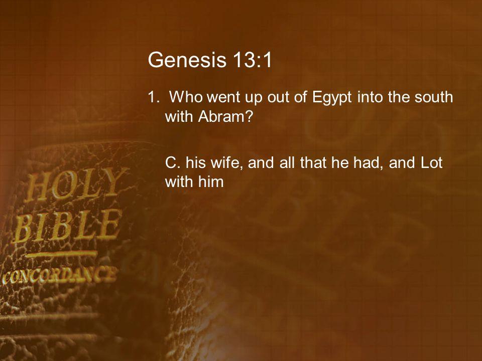 Genesis 13:9 12.