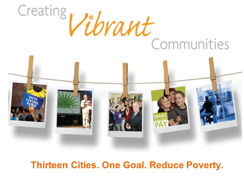 Thirteen Cities. One Goal. Reduce Poverty.