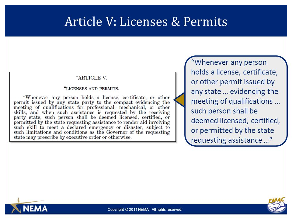"Copyright © 2011 NEMA | All rights reserved. Article V: Licenses & Permits ""Whenever any person holds a license, certificate, or other permit issued b"