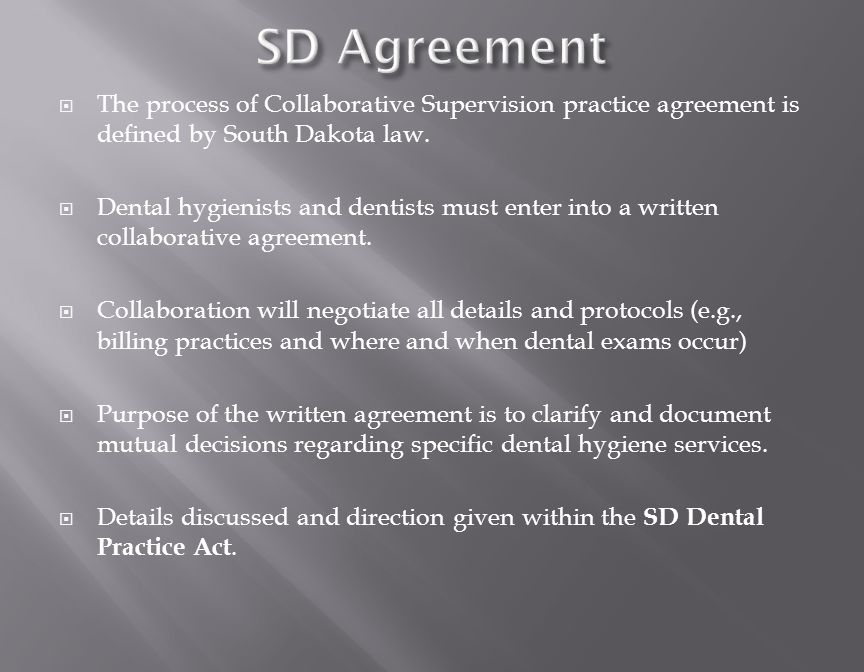  The process of Collaborative Supervision practice agreement is defined by South Dakota law.