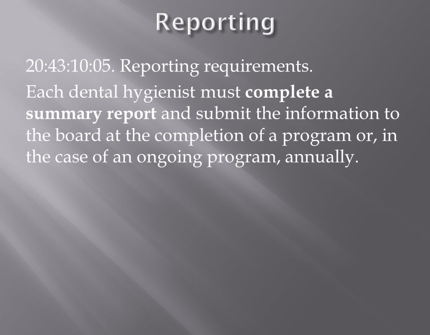 20:43:10:05.Reporting requirements.