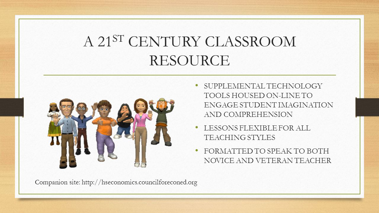 A 21 ST CENTURY CLASSROOM RESOURCE SUPPLEMENTAL TECHNOLOGY TOOLS HOUSED ON-LINE TO ENGAGE STUDENT IMAGINATION AND COMPREHENSION LESSONS FLEXIBLE FOR A